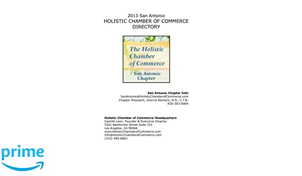2013 San Antonio Holistic Chamber of Commerce Directory: Dr