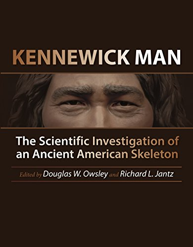 Kennewick Man: The Scientific Investigation of an Ancient American Skeleton (Peopling of the Americas Publications) Pdf