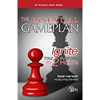 The Essential Gameplan: Ignite Your Business in 2 Hours