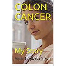 COLON CANCER: My Story