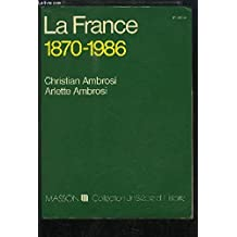 La France, 1870-1986