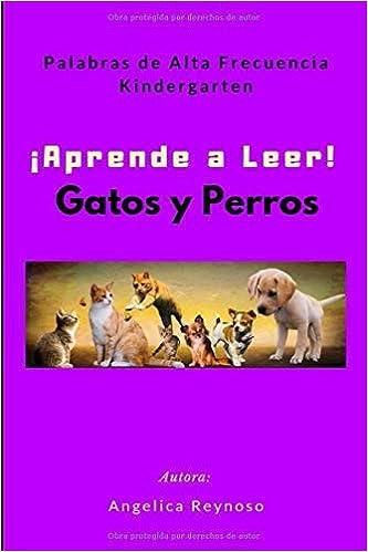 Aprende a Leer! Gatos y Perros: Palabras de la Vista de ...