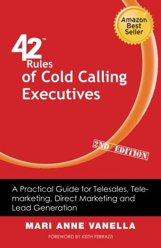 '42 Rules of Cold Calling Executives (2nd Edition)' is an easy to read book that gives concise, easy to implement methods to get results with cold calls. Many sales professionals find that part of their job difficult and unpleasant yet the 42 Rules g...
