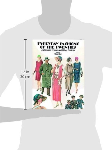Everyday Fashions of the Twenties: As Pictured in Sears and