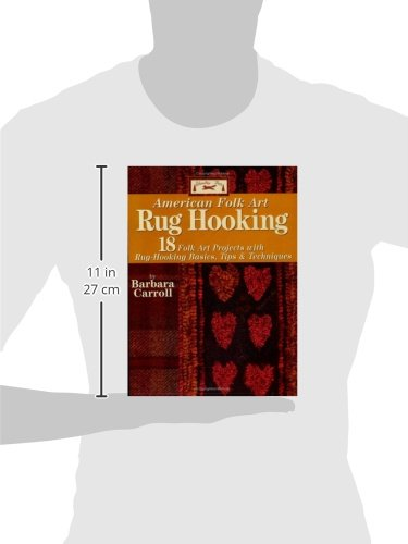 Woolley Fox American Folk Art Rug Hooking: 18 Folk Art Projects with Rug-Hooking Basics, Tips & Techniques