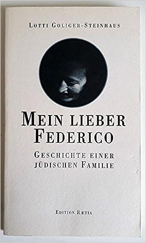 Mein lieber Federico. Brief einer Jüdin: Amazon.es: Lotte ...