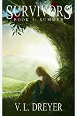 [The Survivors Book I: Summer] [By: Dreyer, V. L.] [August, 2013] Paperback