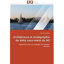ARCHITECTURE ET STRATIGRAPHIE DU DELTA SOUS-M