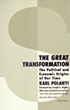 The Great Transformation: The Political and Economic Origins of Our Time