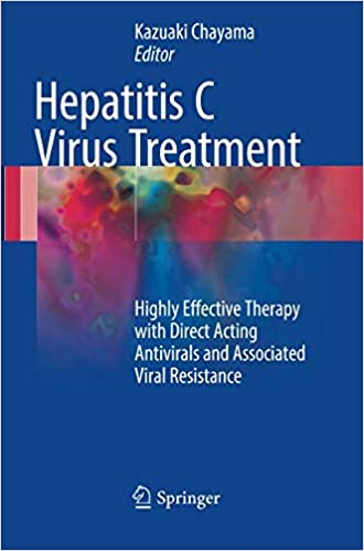 Hepatitis C Virus Treatment: Highly Effective Therapy with Direct Acting Antivirals and Associated Viral Resistance: Amazon.es: Kazuaki Chayama: Libros en ...