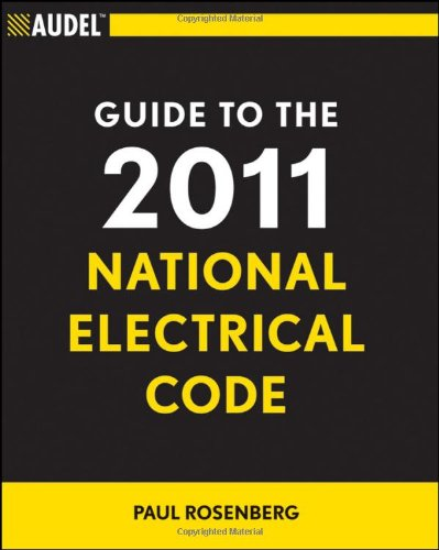 Audel Guide to the 2011 National Electrical Code: All New Edition Pdf