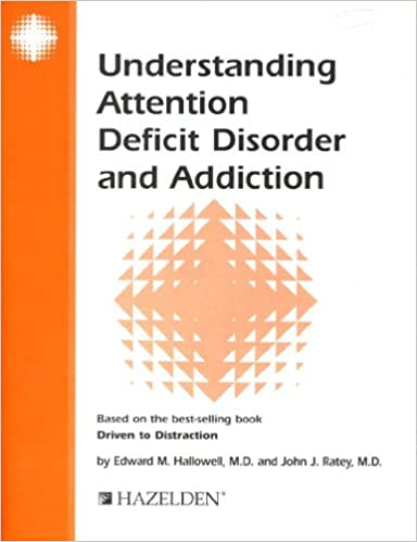 The Selling Of Attention Deficit >> Understanding Attention Deficit Disorder And Addiction