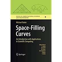 Space-Filling Curves: An Introduction with Applications in Scientific Computing
