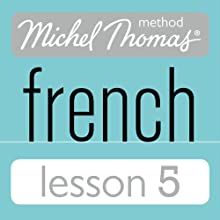 Michel Thomas Beginner French Lesson 5 Audiobook by Michel Thomas Narrated by Michel Thomas