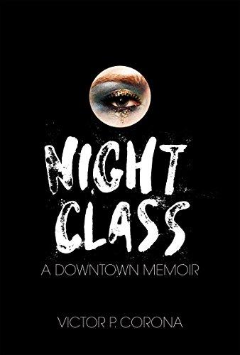 Night Class: A Downtown Memoir ()