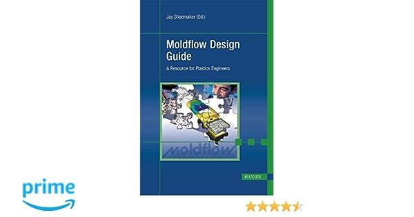 MOLDFLOW DESIGN GUIDE EBOOK DOWNLOAD