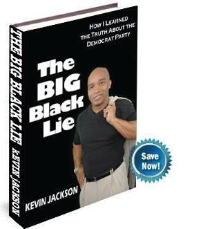 Search : The BIG Black Lie: How I Learned The Truth About The Democrat Party