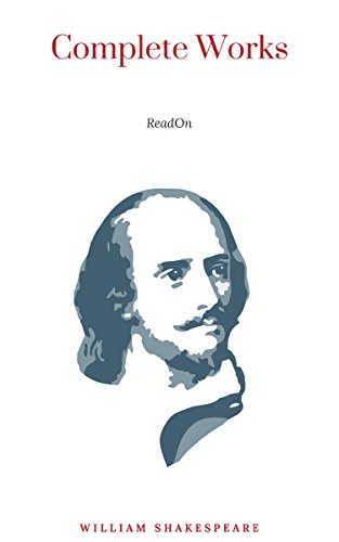Complete Works Of Shakespeare Annotated Kindle Edition By