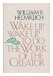 Wake up, wake up, to do the work of the creator