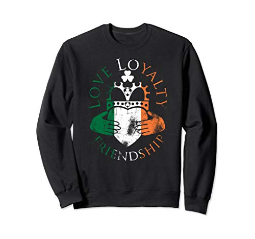 - Irish Flag Claddagh Love Loyalty Friendship Sweatshirt