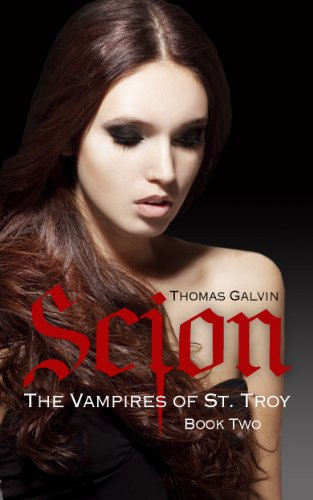 Scion (The Vampires of St. Troy Book 2)