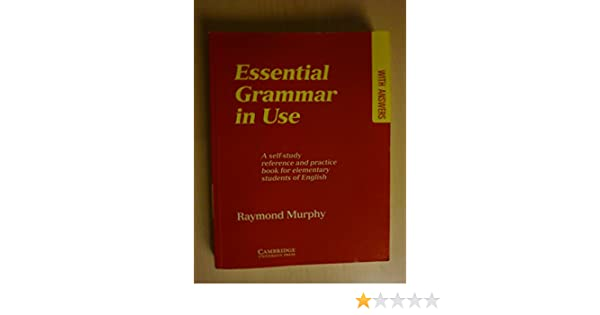 Essential Grammar in Use: A Self-Study Reference and Practice Book ...