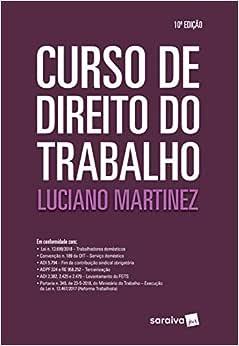 Curso de direito do trabalho - 10ª edição de 2019