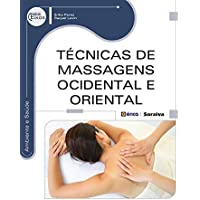 Técnicas de Massagens Ocidental e oriental