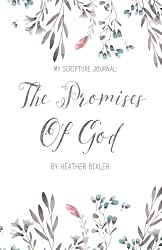 My Scripture Journal: The Promises of God