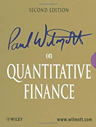 Paul Wilmott on Quantitative Finance: 3 Volume Set