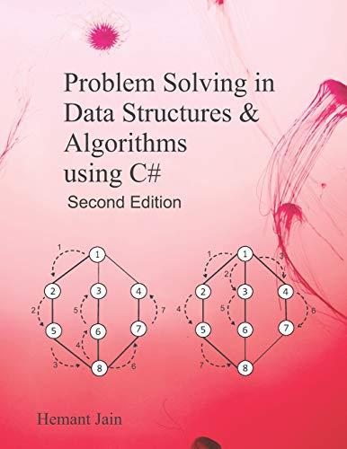 Problem Solving in Data Structures & Algorithms Using C# Programming Interview Guide [Jain, Hemant] (Tapa Blanda)