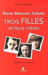 """Afficher """"Trois filles et leurs mères"""""""