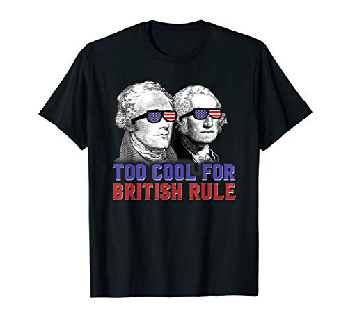 Funny George Washington Shirts Hamilton 4th Of July -