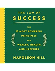 The Law of Success: The 15 Most Powerful Principles for Wealth, Health, and Happiness