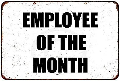 Amazon.com: Employee of The Month Vintage Looking Metal Sign ...