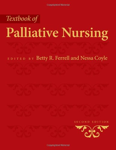 Textbook of Palliative Nursing (Ferrell, Palliative Nursing (Text)) by Oxford University Press, USA