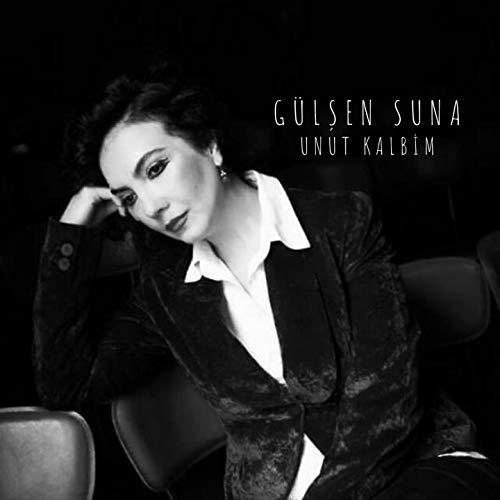 Gülşen Suna-Unut Kalbim 2018