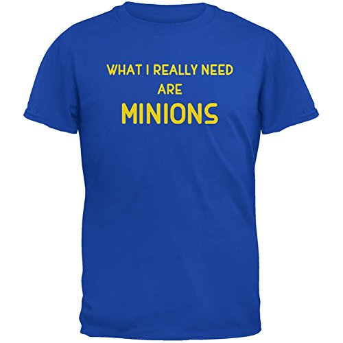 What I Really Need are MINIONS Royal Adult T-Shirt - X-Large - Minion Hoodie For Adults