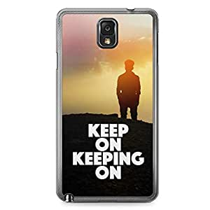 Inspirational Samsung Note 3 Transparent Edge Case - Keep Moving On