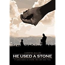 He Used A Stone