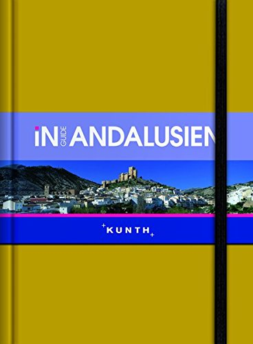 KUNTH InGuide Andalusien (KUNTH Inguide - Exklusive Edition)