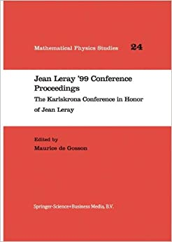 Maurice de Gosson - Jean Leray '99 Conference Proceedings: The Karlskrona Conference In Honor Of Jean Leray