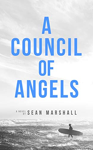 A Council Of Angels Kindle Edition By Sean Marshall Religion
