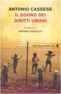 Il sogno dei diritti umani Copertina flessibile – 31 ott 2008 Antonio Cassese P. Gaeta Feltrinelli 8807171589