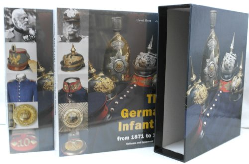 German Infantry Equipment - German Infantry: Uniforms and Equipment from 1871 to 1914