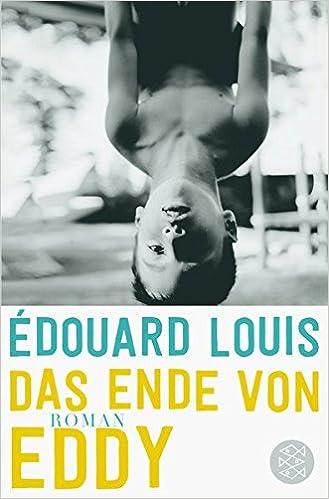 Édouard Louis: Das Ende von Eddy; Homo-Texte alphabetisch nach Titeln