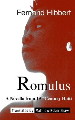Download Romulus: A Novella from 19th Century Haiti pdf