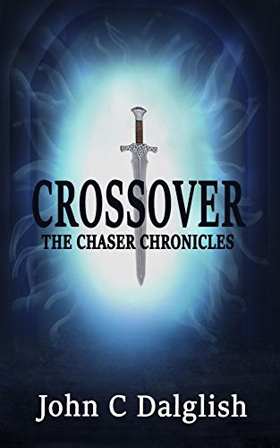 CROSSOVER(Christian Adventure) (THE CHASER CHRONICLES Book 1)