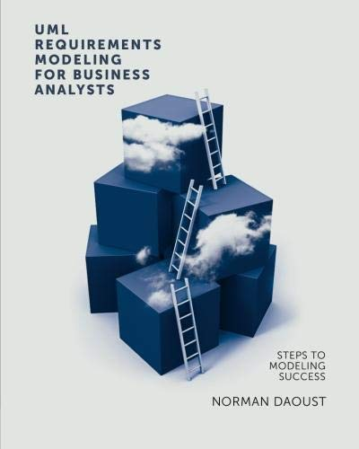 UML Requirements Modeling For Business Analysts