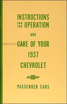1937 Chevrolet Car Reprint Owner's Manual 37 Chevy